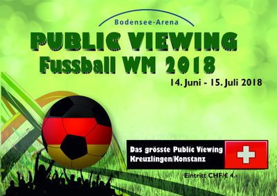 WM Public Viewing in der Bodensee Arena