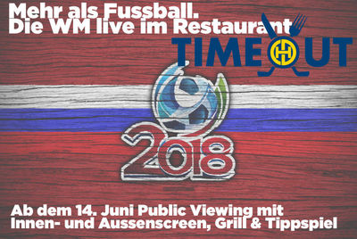 Public Viewing der Fussball WM im Restaurant Time-Out
