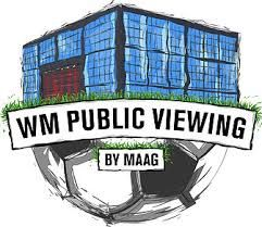 WM 2018 Public Viewing by MAAG
