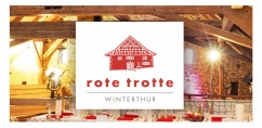 ROTE TROTTE • Winterthur Eventlocation • Seit Mai 2016